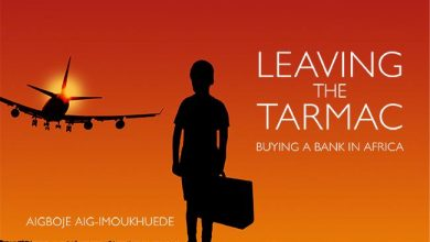 Photo of Aig-Imoukhuede Unveils New Book 'Leaving the Tarmac: Buying a Bank in Africa' Next week